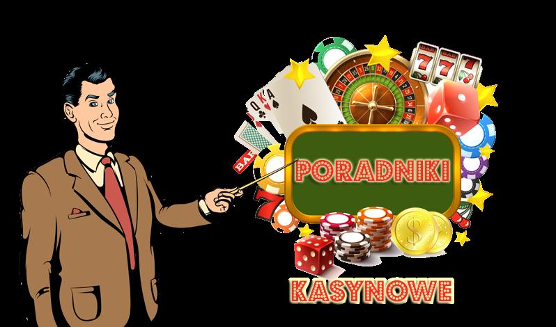 poradniki kasynowe