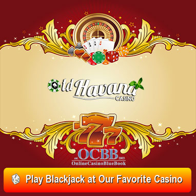 play blackjack at our favorite casino