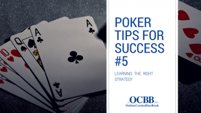 Poker Tips for Success Learning The Right Strategy