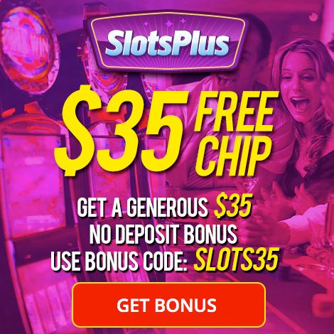 Slots Plus Free Chip Deposit Bonus