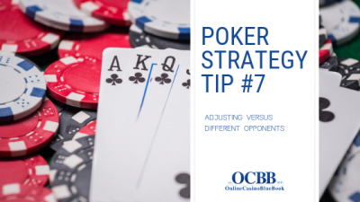 adjusting versus opponents poker