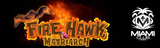 fire hawk new miami club casino