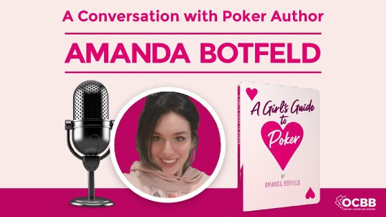 Interview with Amanda Botfeld - Author of Poker Book: A Girls Guide to Poker