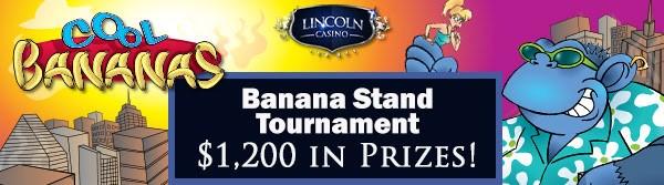 banana stand tournament lincoln casino