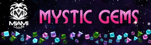 miami club casino mystic gems bonus