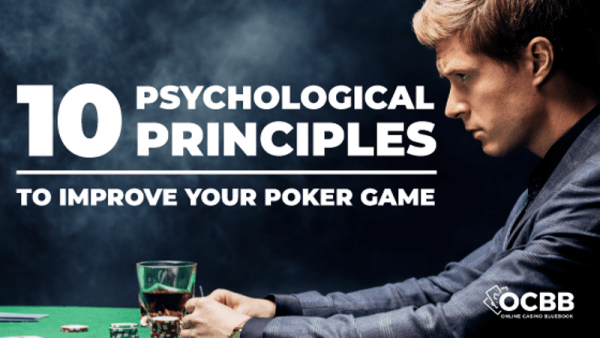 psychological principals poker