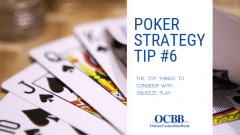 squeeze play poker tips