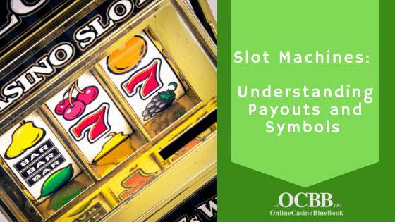 Understanding Video Slots